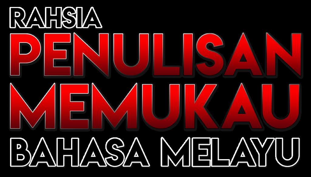 Rahsia Penulisan Memukau Bahasa Melayu